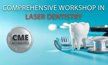 COMPREHENSIVE WORKSHOP IN LASER DENTISTRY - slide